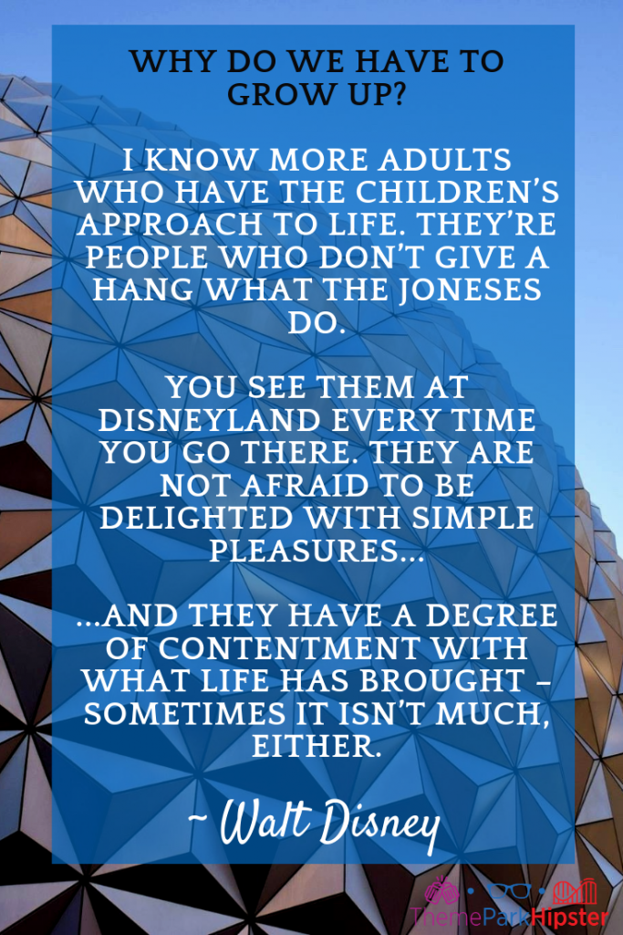Walt Disney Quote on growing up