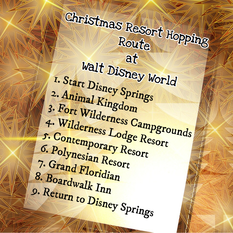 Christmas Resort Hopping Route at Walt Disney World list in gold