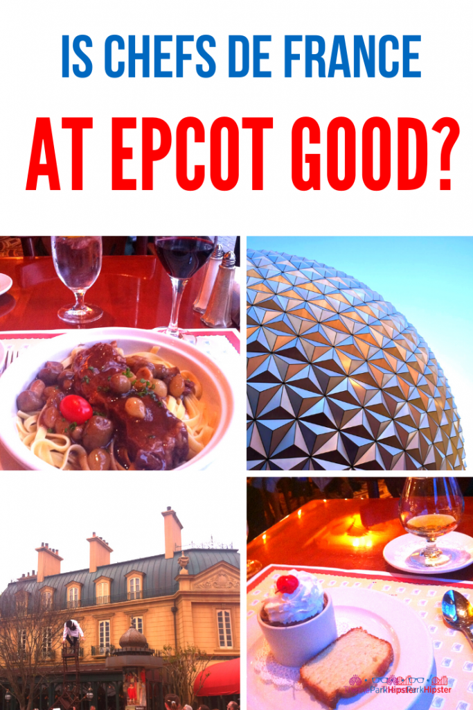 Is Chefs de France at Epcot Good in Disney World