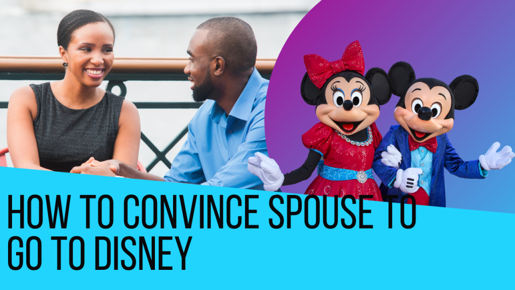 How to Convince Husband to Go to Disney World with couple on Boardwalk and Minnie Mouse with Mickey Mouse