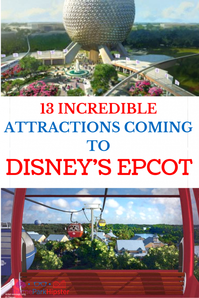 New Epcot Renovations and Attractions at Disney