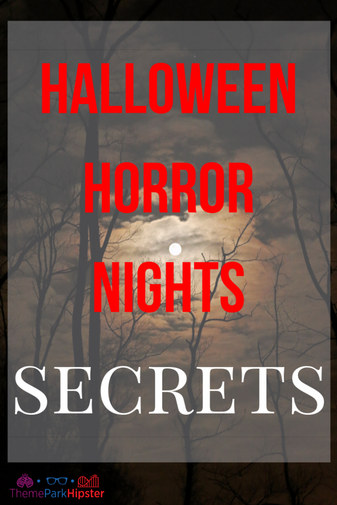 Halloween Horror Nights Rumors and Secrets