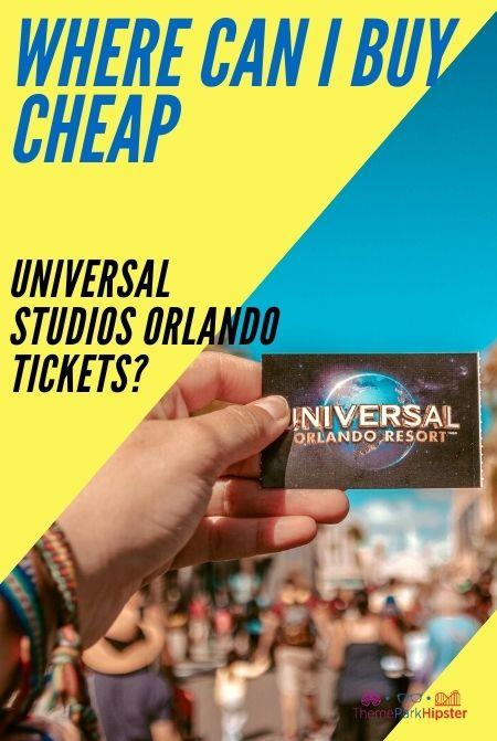 Where can i buy cheap Universal Studios Orlando Tickets