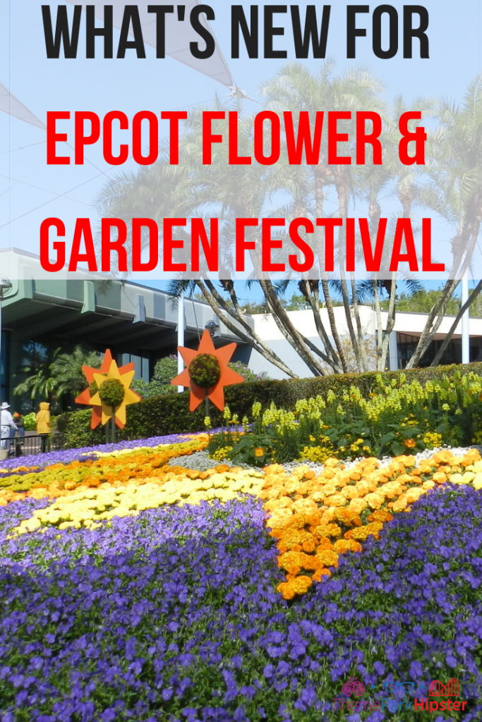 Epcot International Flower and Garden Festival Tips