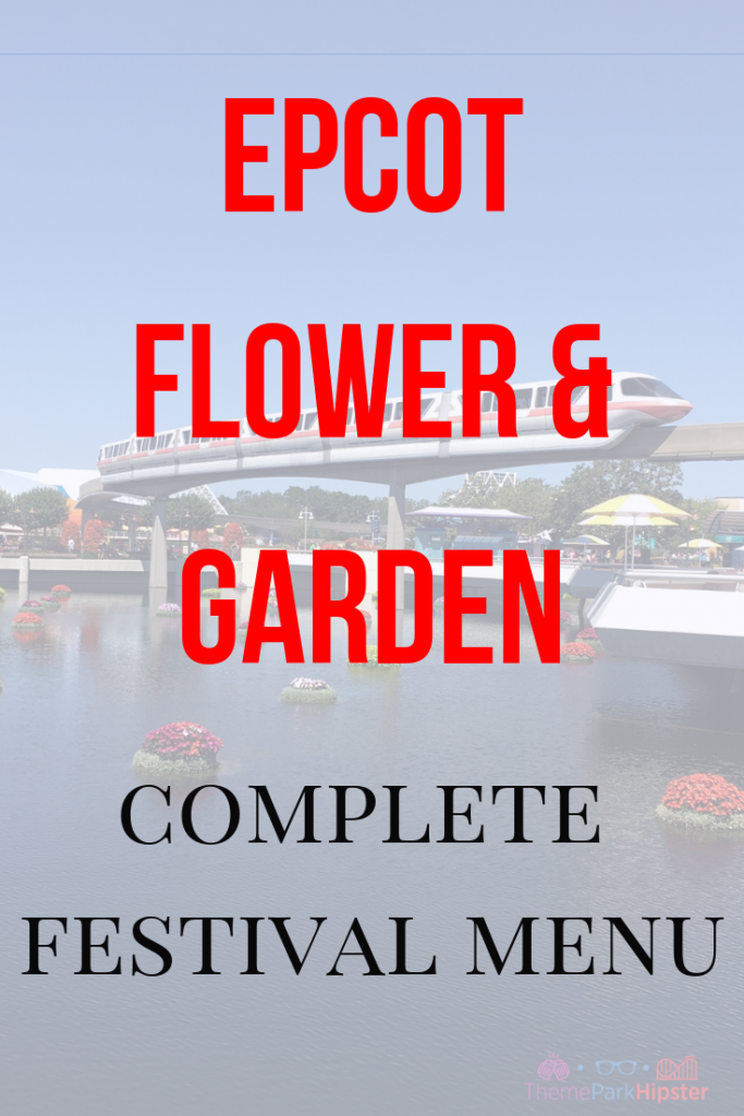 Epcot Flower and Garden Menu with Disney monorail over topiary.