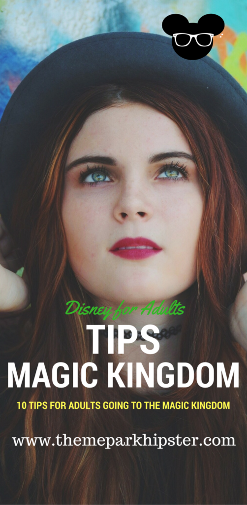 10 Tips for Adults Going to the Magic Kingdom