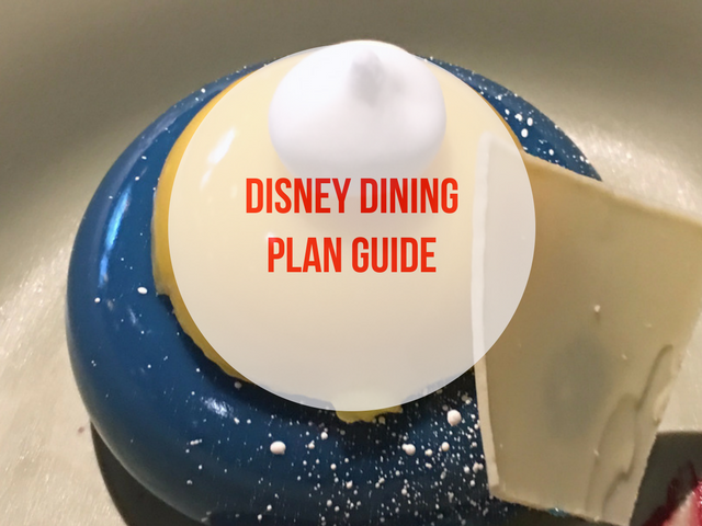 Disney Dining Plan Guide and Tips