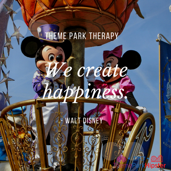 Walt Disney best quote. We create happiness. With Mickey Mouse and Minnie Mouse in Disney parade.