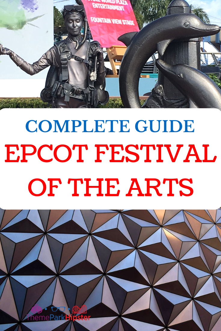 COMPLETE GUIDE EPCOT FESTIVAL OF THE ARTS Living statue next to Spaceship Earth #disney #epcot #epcotfestivals