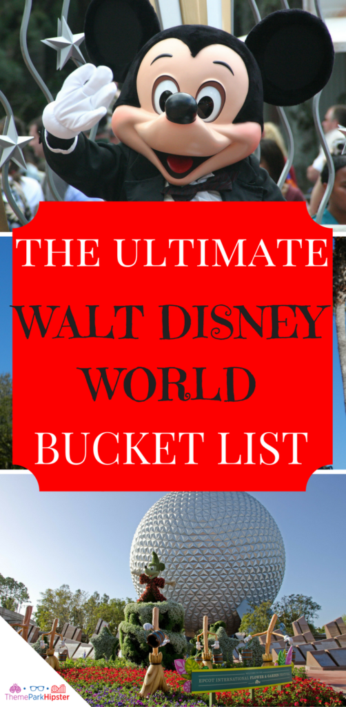 The ultimate walt disney world bucket list with Mickey Mouse waving and Epcot's Spaceship Earth