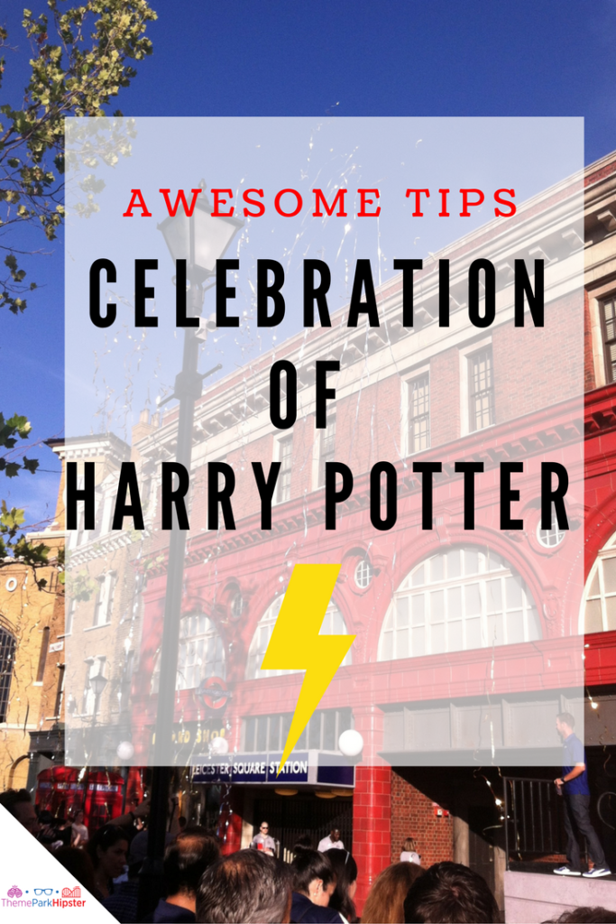 Tips for Universal Studios A Celebration of harry potter