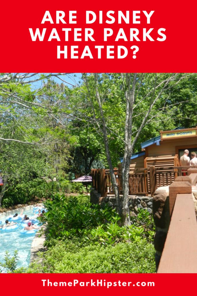 Are Disney Pools Heated