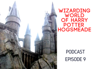 7 tips for wizarding world of harry potter hogsmeade
