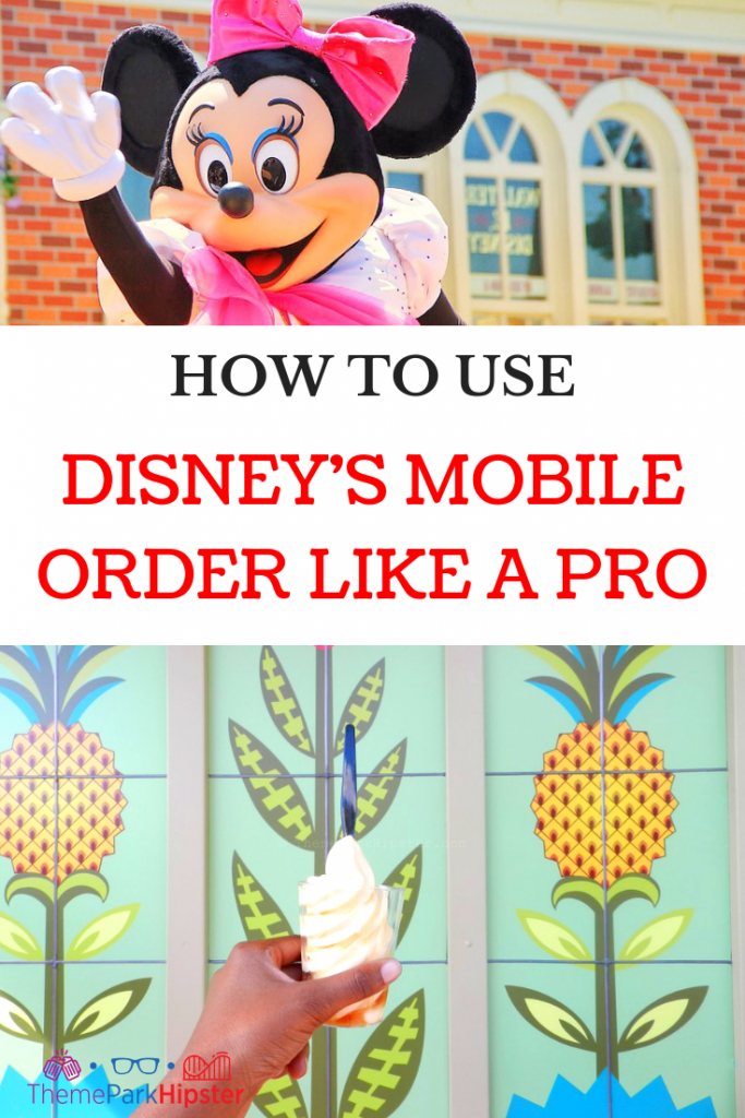 DISNEY'S MOBILE ORDER LIKE A PRO With Minnie Mouse Waving and Dole Whip