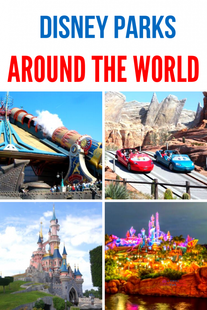 Disney Parks Around the World