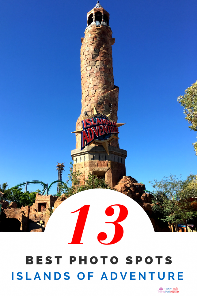 Islands of adventure best photo spots with the famous lighthouse in the front entrance.
