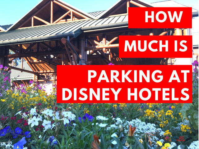 How much is parking at disney hotels
