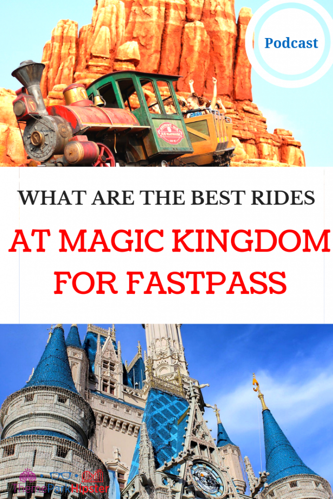 WHAT ARE THE BEST RIDES AT MAGIC KINGDOM FOR FASTPASS. Riders on Big Thunder Mountain Railroad.