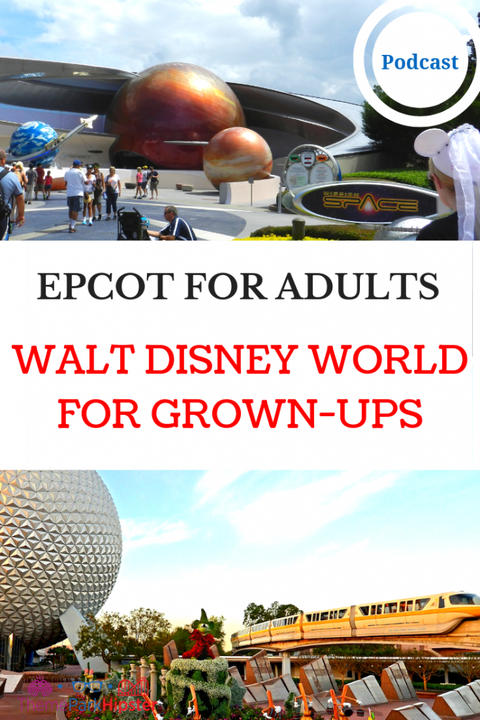 Epcot for Grown Ups