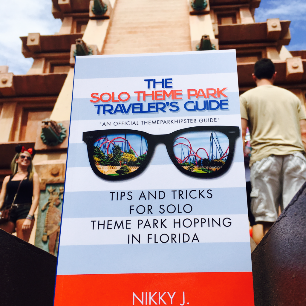 The Solo Theme Park Traveler's Guide Book by NikkyJ