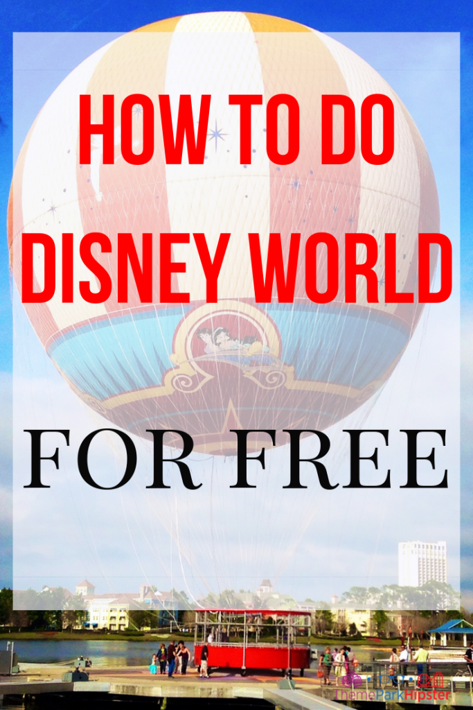 How to do Disney World for free with yellow and red hot air balloon at Disney Springs.