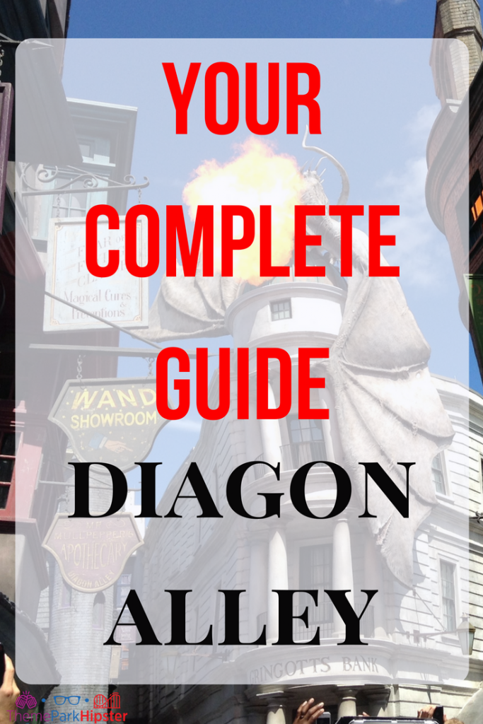 Diagon Alley Complete Guide with Dragon Breathing Fire in the Background on top of Gringotts Bank