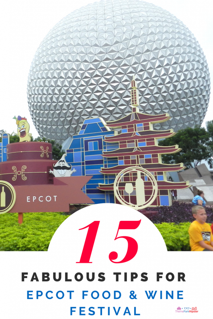 15 tips for Epcot Food and Wine Festival. Spaceship Earth globe amidst foliage.