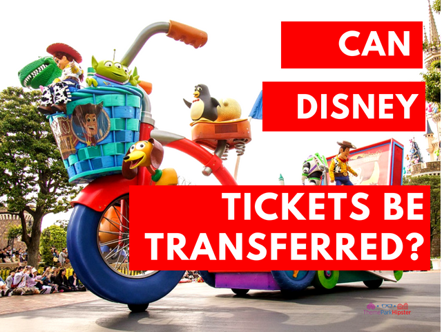 CAN DISNEY TICKETS BE TRANSFERRED