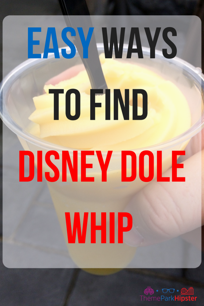 Disney Dole Whip Epcot. Pineapple Soft Serve. Where to find Dole Whip in Disney World.