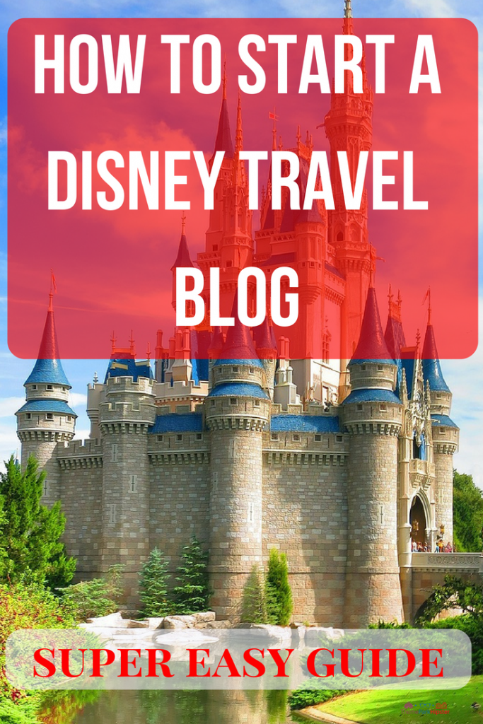 how to start A Disney travel blog with Cinderella Castle in the background.