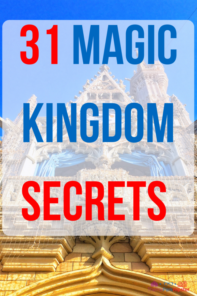 31 Magic Kingdom secrets with Cinderella Castle in the background.