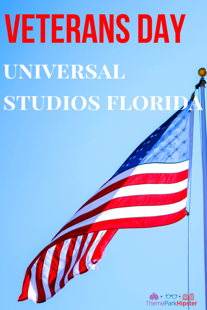Veterans day at Universal Studios with American Flag