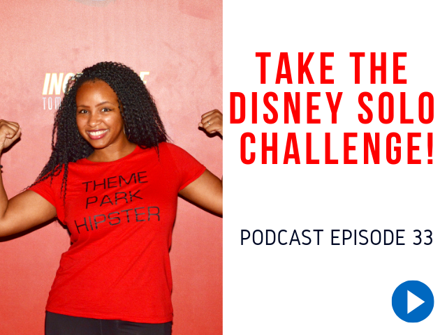Take the Disney Solo Challenge #disneytips #disneysolo