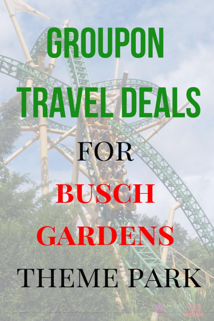 Groupon travel deals for Busch Gardens Tampa