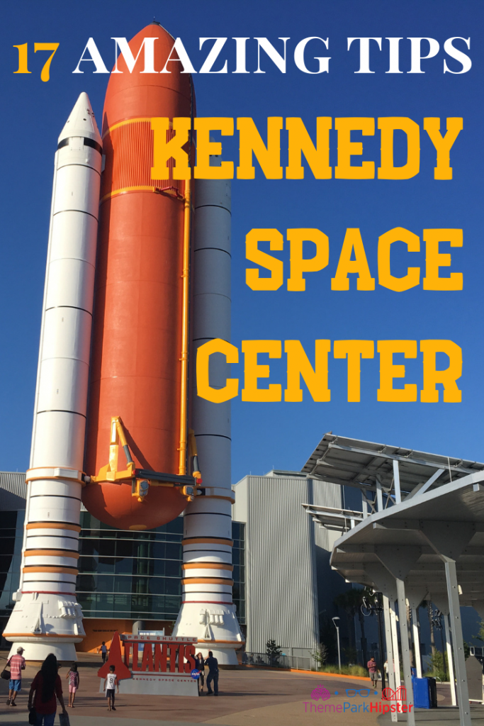 Kennedy Space Center Tips with bright orange Atlantis Space Shuttle