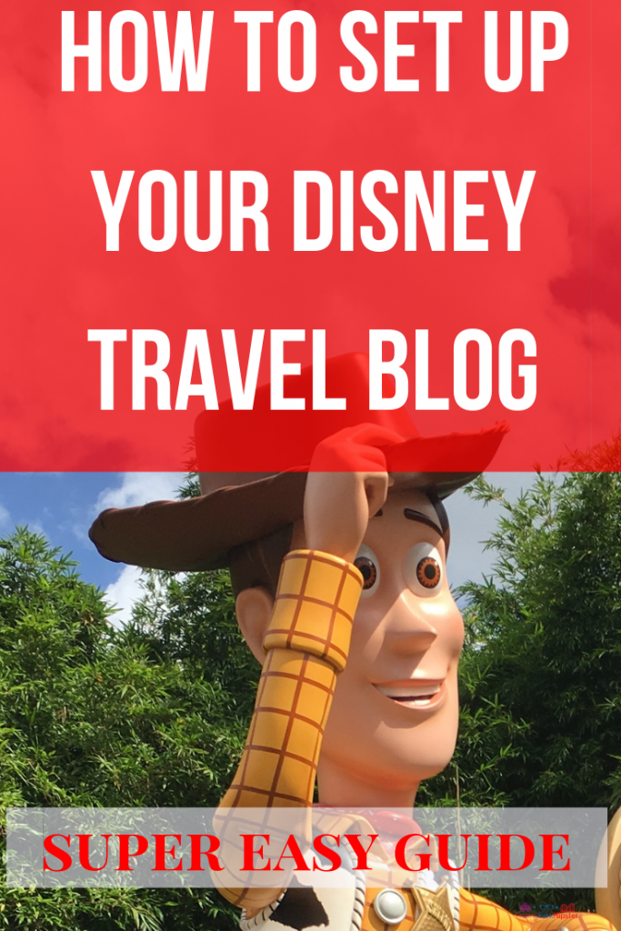 How to start a Disney Travel Blog with Bluehost with Woody from Toy Story Land