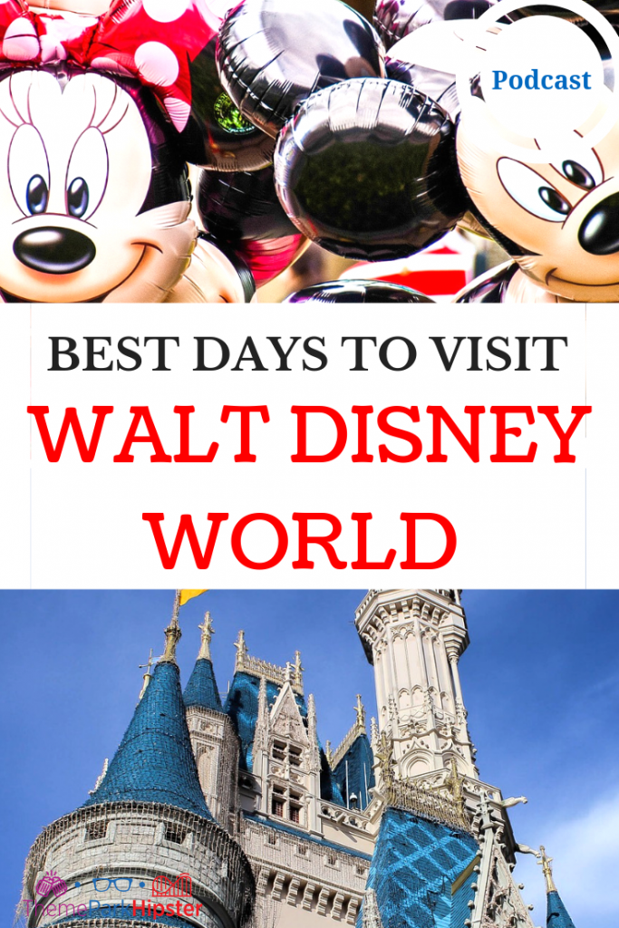 BEST DAYS TO VISIT DISNEY WORLD with Mickey and Minnie Mouse