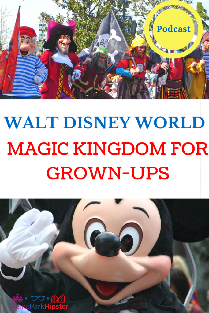 Magic Kingdom for Grown Ups Tips