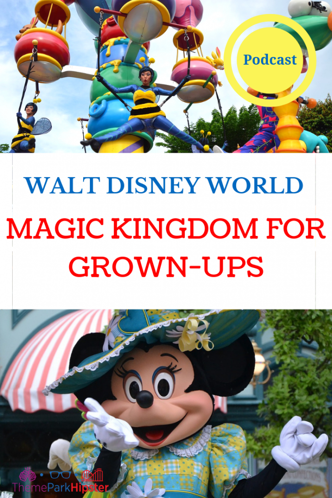 Magic Kingdom for Grown Ups Tips with Minnie Mouse