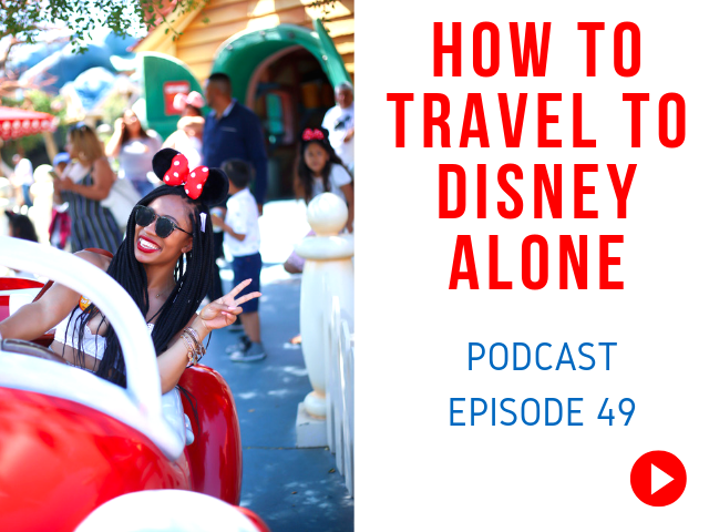 Traveling Alone to Disney World for The First TimeShringalah
