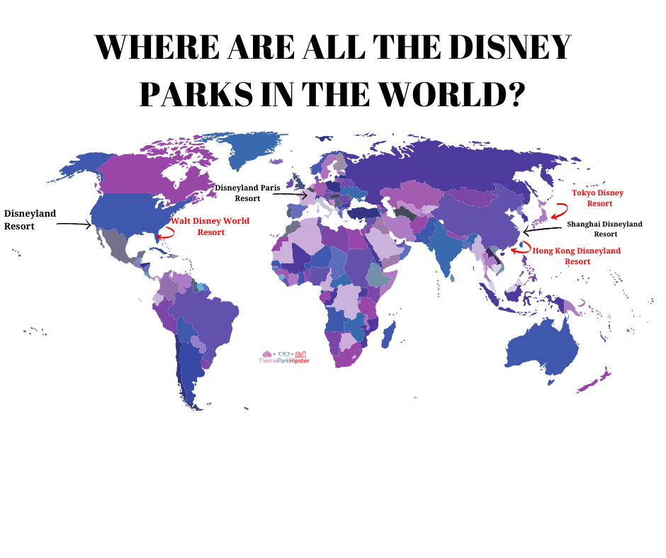 Disney Parks Around the World Map