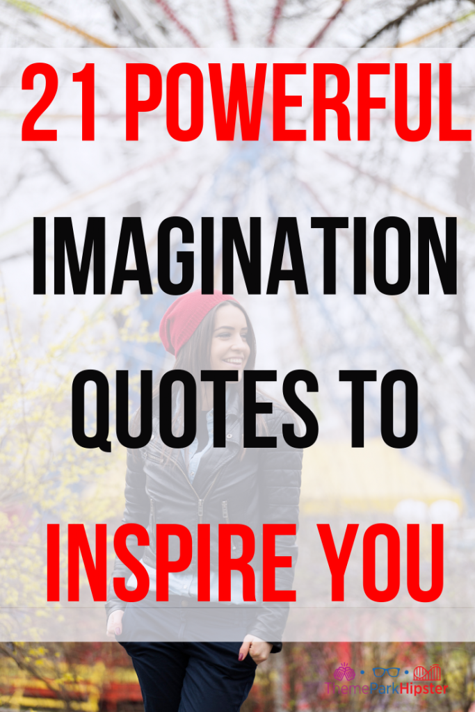 Imagination Quotes to inspire you to live free and travel solo with young lady in amusement park.