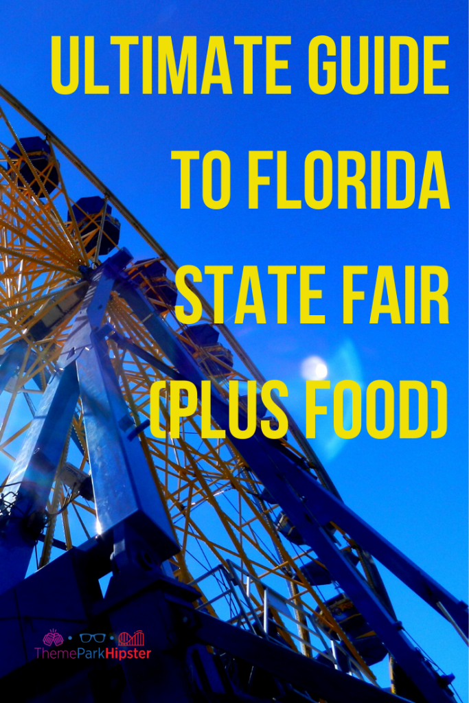 Florida State Fair Food and Guide with Tips