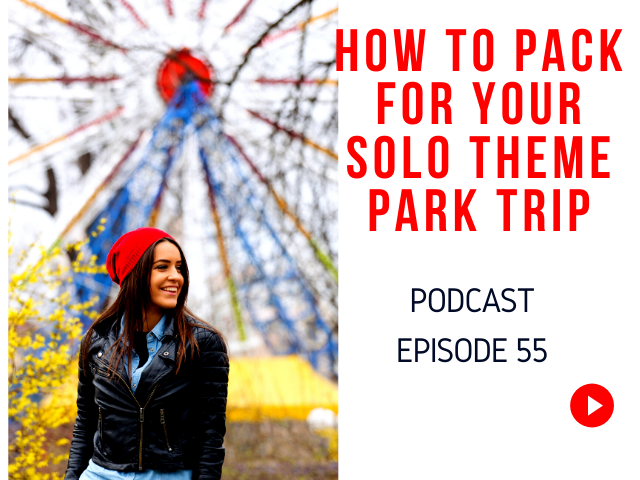 How to Pack for Your Solo Theme Park Vacation with Woman standing in front of Ferris Wheel with red hat.