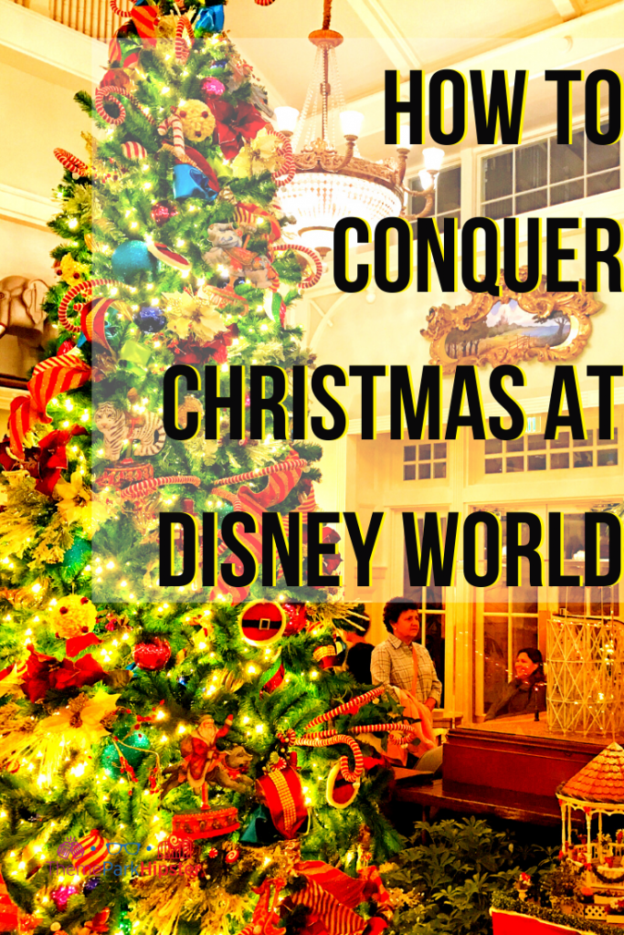 How to conquer Christmas at Disney World