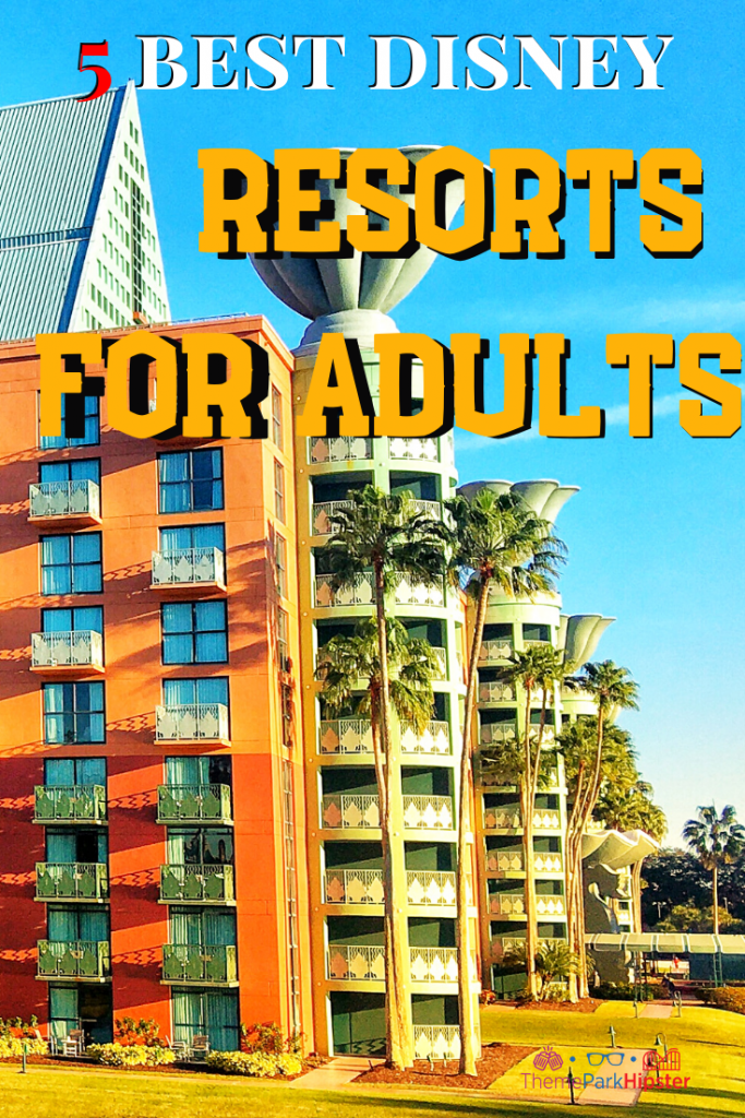 Best Disney Resorts for Adult Solo Travelers