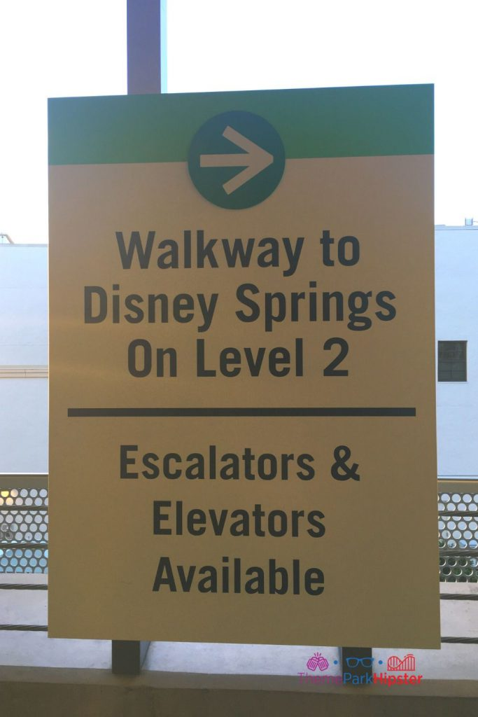 Walkway to Disney Springs Sign on Level Two