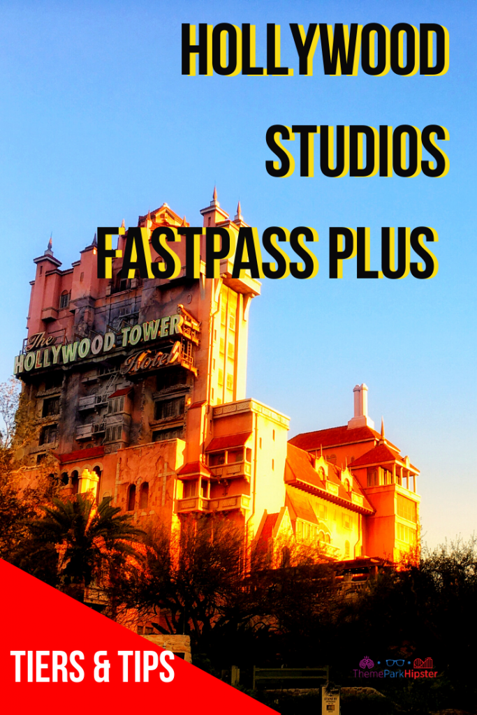 hollywood studios fastpass plus tiers