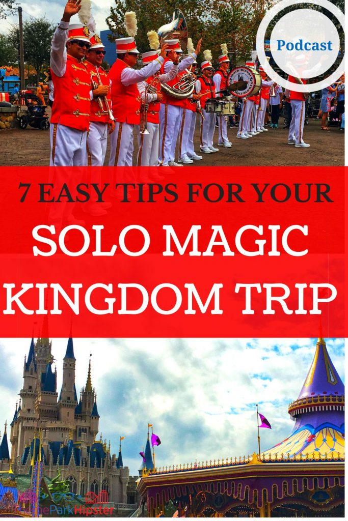 7 EASY TIPS FOR YOUR SOLO MAGIC KINGDOM TRIP