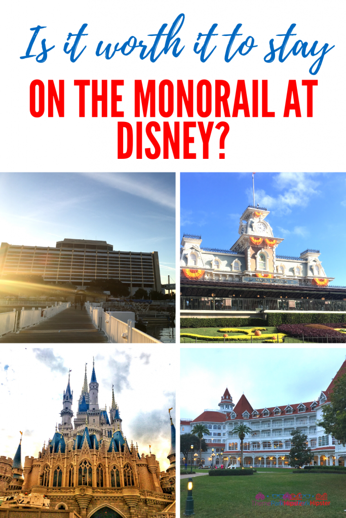 Is it worth it to stay on the monorail at Disney resort.